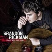 Young Man, Old Soul de Brandon Rickman