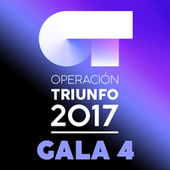 OT Gala 4 (Operación Triunfo 2017) by Various Artists