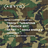 Weapons Of Choice EP1 von Various Artists
