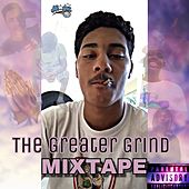 The Greater Grind Mixtape by Magic Juan