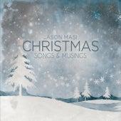 Christmas Songs and Musings by Jason Masi