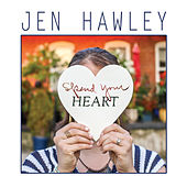 Spend Your Heart by Jen Hawley