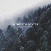 Songs for Winter by Blake Flattley
