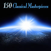 150 Classical Masterpieces von Various Artists