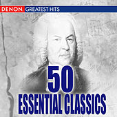 50 Essential Classics Volume 1 by Various Artists