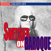 Switched On Baroque by Various Artists