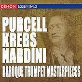 Purcell - Krebs - Nardini - Schilling: Works for Trumpet and Organ by Various Artists