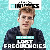 Armada Invites (In the Mix): Lost Frequecies von Various Artists