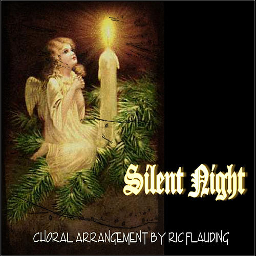 Silent Night by Ric Flauding