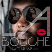 Sweet Dreams 2017 (Remixes) by La Bouche