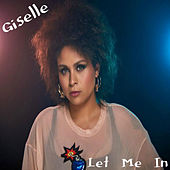 Let Me In by Giselle