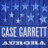 Aurora by Case Garrett