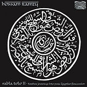 Sabla Tolo, Vol. 2: Further Journeys into Pure Egyptian Percussion by Hossam Ramzy