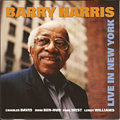 Live in New York by Barry Harris