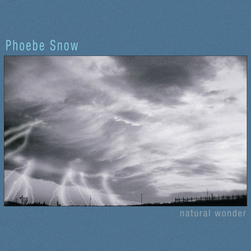 Natural Wonder by Phoebe Snow