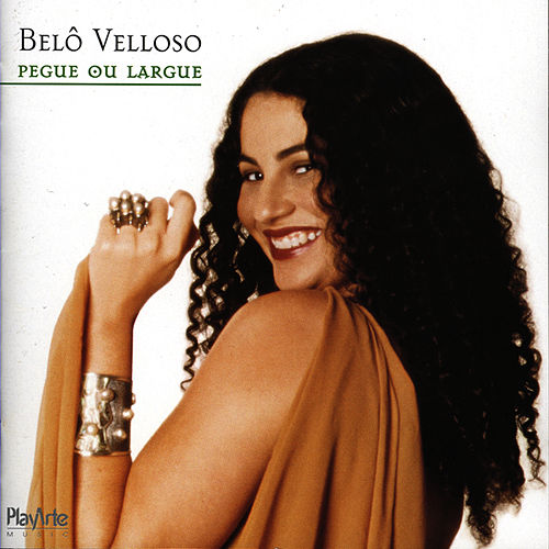 Pegue ou Largue von Belô Velloso