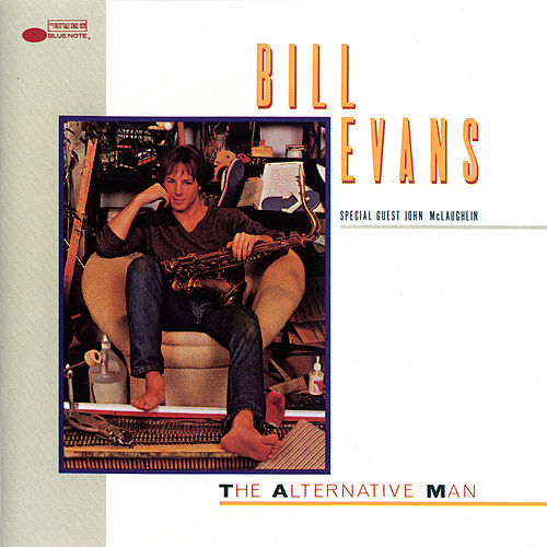 The Alternative Man by Bill Evans & Push