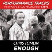 Enough (Premiere Performance Plus Track) de Chris Tomlin