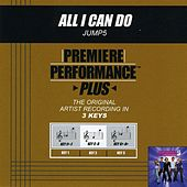All I Can Do (Premiere Performance Plus Track) by Jump 5