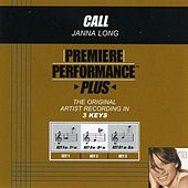 Call (Premiere Performance Plus Track) by Janna Long