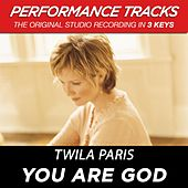 You Are God (Premiere Performance Plus Track) by Twila Paris