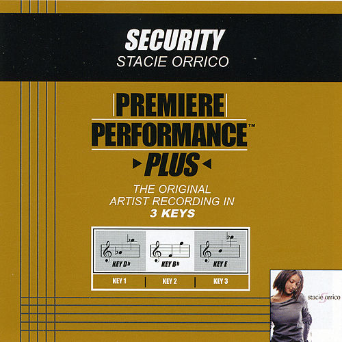 Security (Premiere Performance Plus Track) by Stacie  Orrico