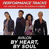 By Heart, By Soul (Premiere Performance Plus Track) by Avalon