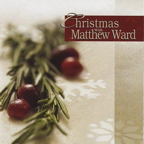 Christmas With Matthew Ward by Matthew Ward