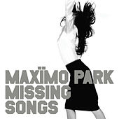 Missing Songs by Maximo Park