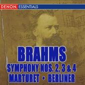 Brahms: Symphonies Nos. 2, 3, & 4 by Eduardo Marturet