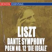 Liszt: Dante Symphony/Symphonic Poem No. 12 'Die Ideale' by Various Artists