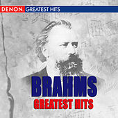 Brahms' Greatest Hits by Various Artists