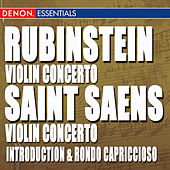 Rubinstein: Violin Concertos - St. Saens: Vioin Concerto 3 & Introduction and Rondo Capriccioso by Various Artists