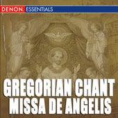 Gregorian Chant: Missa de Angelis by Enrico De Capitani