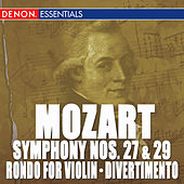 Mozart: Symphony Nos. 27 & 29 - Rondo for Orchestra - Divertimento, KV 137 by Concertgebouw Chamberorchestra