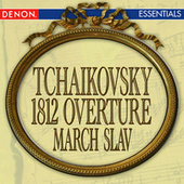 Tchaikovsky: 1812 Overture - March Slav - Festive Coronation March by Various Artists