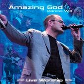 Amazing God de Marcos Witt y Jaime Murrell