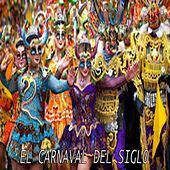 El Carnaval del Siglo by Various Artists