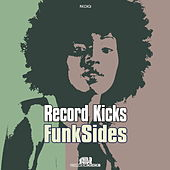 Record Kicks Funk Sides by Various Artists
