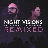 Night Visions Remixed de Chico Mann