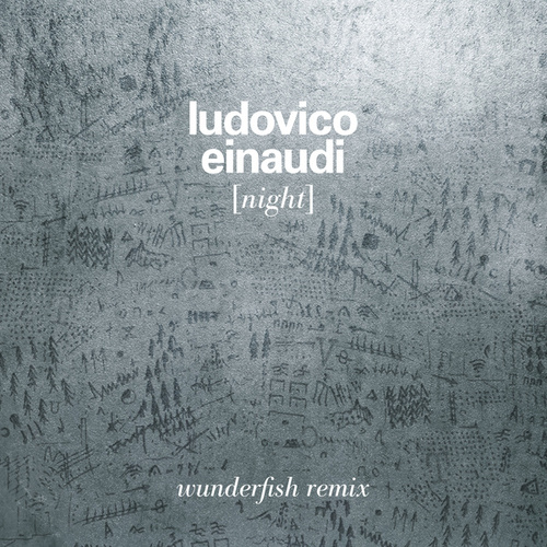 Night (Wunderfish Remix) von Ludovico Einaudi