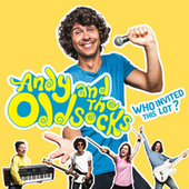 Who Invited This Lot? de Andy and The Oddsocks