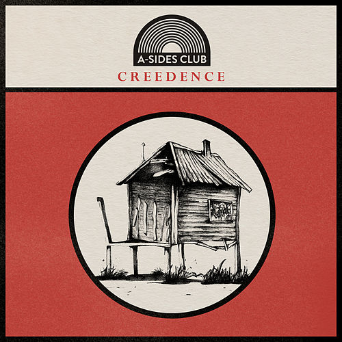 Creedence by A-Sides Club