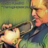 The Huge Space You Left de Kiwzo Fumero