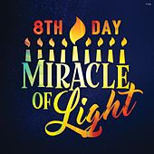 Miracle of Light by 8th Day