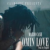 Omin Love by Mario Cash