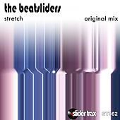 Stretch by The Beatsliders