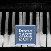 Piano Jazz 2017 by The Jazz Instrumentals