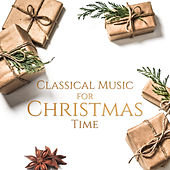 Classical Music for Christmas Time by Christmas Hits