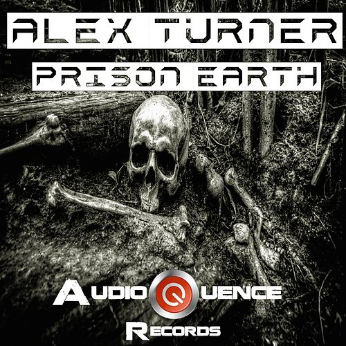 Prison Earth de Alex Turner